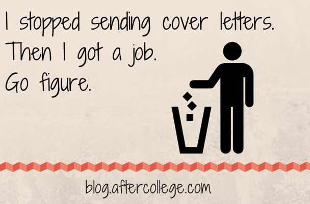 I ditched cover letters. Then I got a