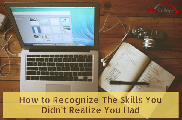 The Skills You Didn't Realize You Had
