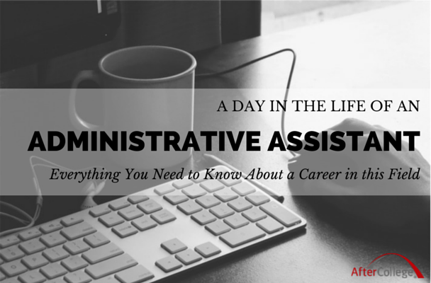 Should You Be An Administrative Assistant?  Administrative Assistant