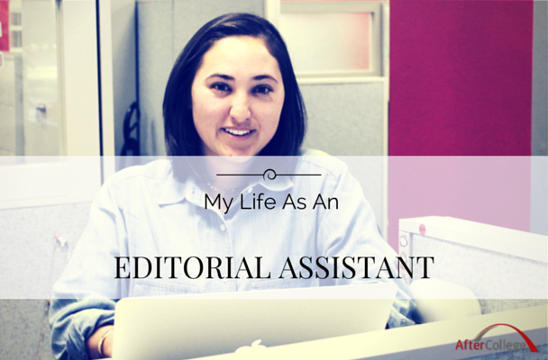 My Life As An Editorial Assistant